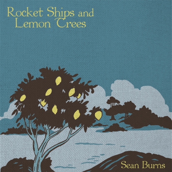 Rocket Ships and Lemon Trees (front)